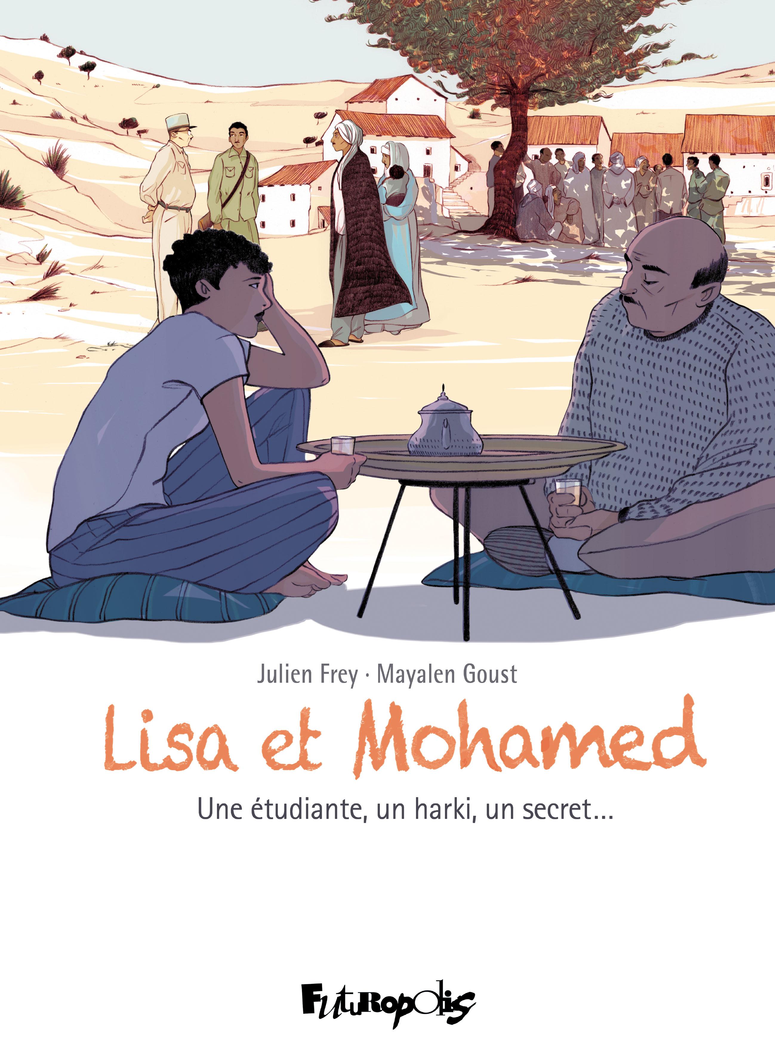 Lisa et Mohamed: une étudiante, un harki, un secret...